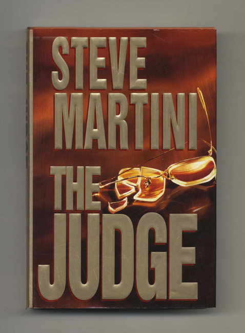 The Judge - 1st Edition/1st Printing. Steve Martini.