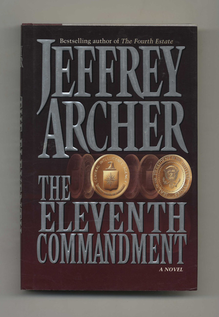 The Eleventh Commandment - 1st Edition/1st Printing. Jeffrey Archer.