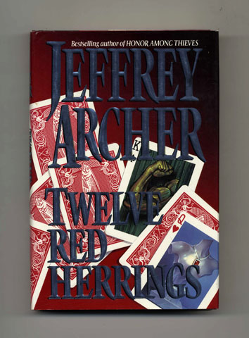 Twelve Red Herrings - 1st US Edition/1st Printing. Jeffrey Archer.