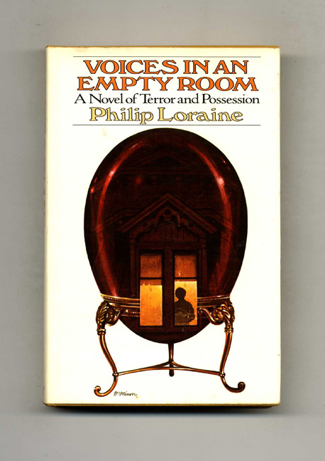 Voices in an Empty Room. Philip Loraine.