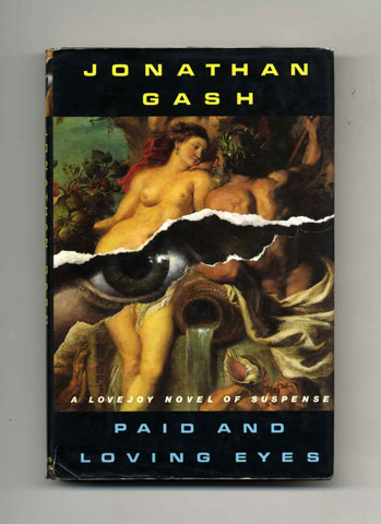 Paid and Loving Eyes - 1st Edition/1st Printing. Jonathan Gash.