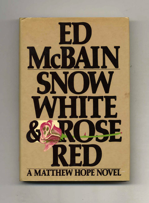 Snow White and Rose Red - 1st Edition/1st Printing. Ed McBain.