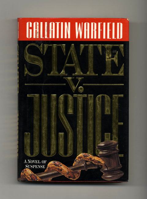 State v. Justice - 1st Edition/1st Printing. Gallatin Warfield.