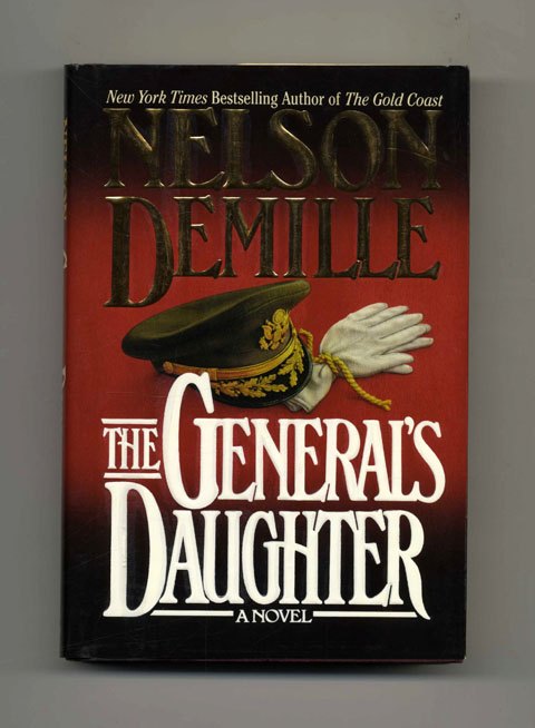 The General's Daughter - 1st Edition/1st Printing. Nelson Demille.