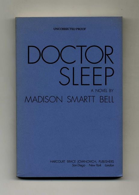 Doctor Sleep Madison Smartt Bell Books Tell You Why Inc