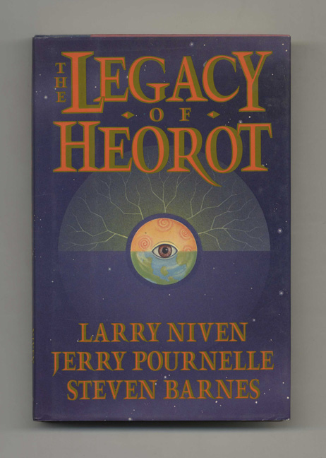The Legacy of Heorot - 1st Edition/1st Printing. Larry Niven, Jerry Pournelle, Steven Barnes.