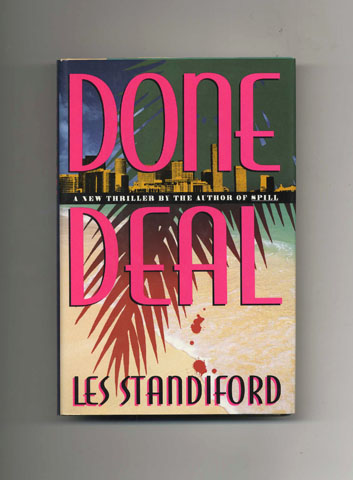 Done Deal: A Novel - 1st Edition/1st Printing. Les Standiford.