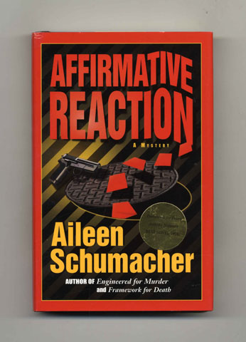 Affirmative Reaction - 1st Edition/1st Printing. Aileen Schumacher.
