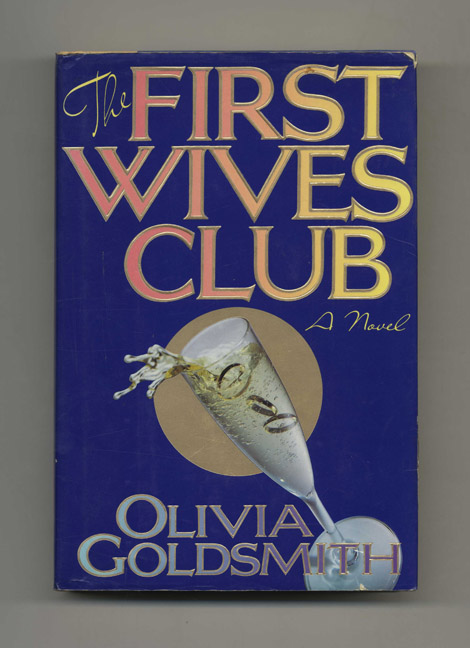The First Wives Club 1st Edition1st Printing Olivia Goldsmith