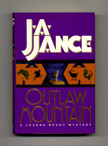Outlaw Mountain - 1st Edition/1st Printing. J. A. Jance.