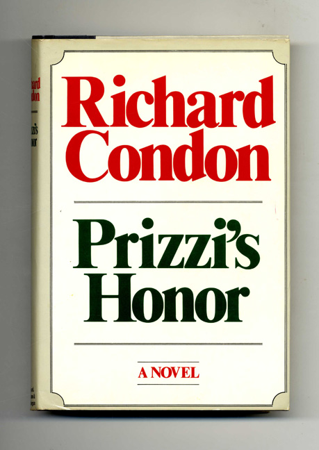 Prizzi's Honor - 1st Edition/1st Printing. Richard Condon.