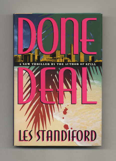 Done Deal - 1st Edition/1st Printing. Les Standiford.