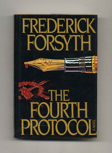 The Fourth Protocol 1st Edition1st Printing Frederick