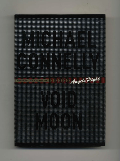 Void Moon - 1st Edition/1st Printing. Michael Connelly.