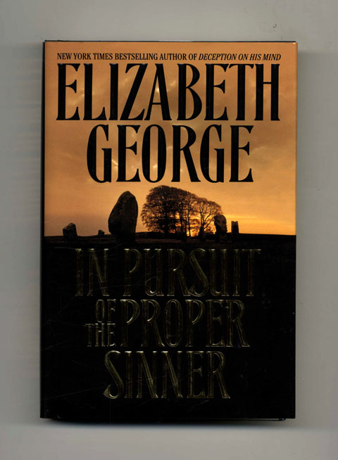 In Pursuit of the Proper Sinner - 1st Edition/1st Printing. Elizabeth George.