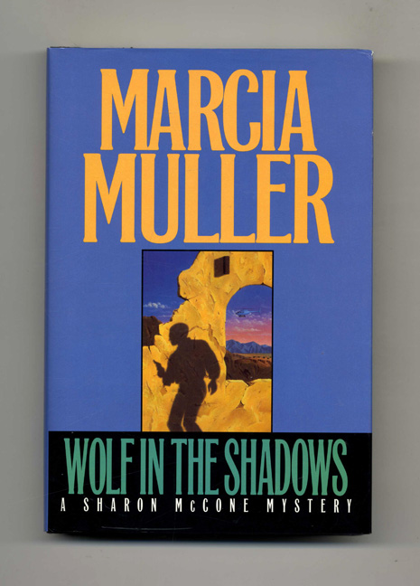 Wolf in the Shadows - 1st Edition/1st Printing. Marcia Muller.