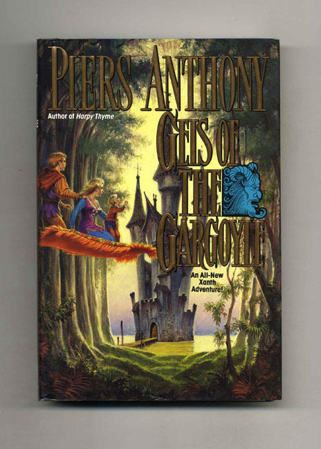Geis of the Gargoyle - 1st Edition/1st Printing. Piers Anthony.