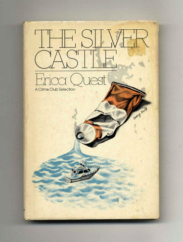 The Silver Castle - 1st Edition/1st Printing. Erica Quest.