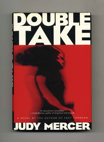 Double Take - 1st Edition/1st Printing. Judy Mercer.