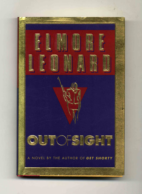 Out of Sight - 1st Edition/1st Printing. Elmore Leonard.