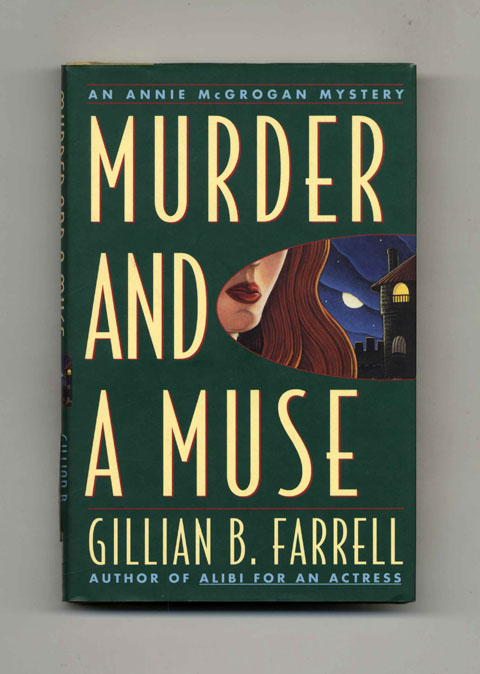 Murder and a Muse - 1st Edition/1st Printing. Gillian B. Farrell.