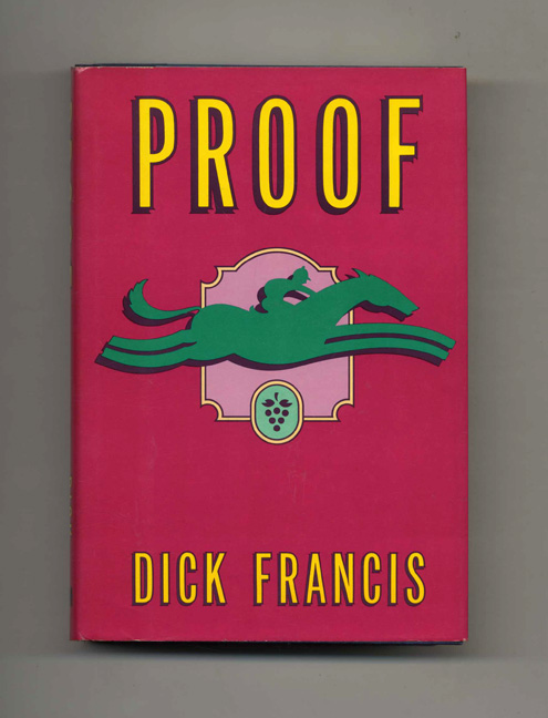 Proof - 1st US Edition/1st Printing. Dick Francis.
