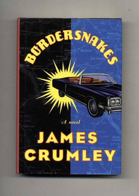 Bordersnakes - 1st Edition/1st Printing. James Crumley.