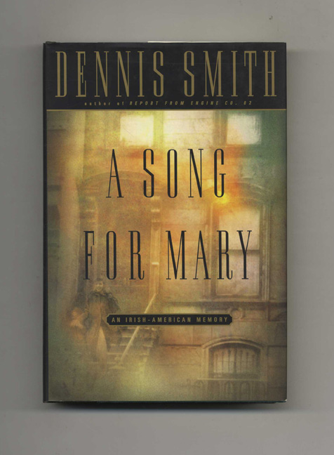 A Song for Mary - 1st Edition/1st Printing. Dennis Smith.