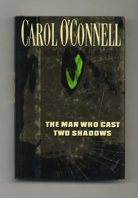 The Man Who Cast Two Shadows - 1st Edition/1st Printing. Carol O'Connell.