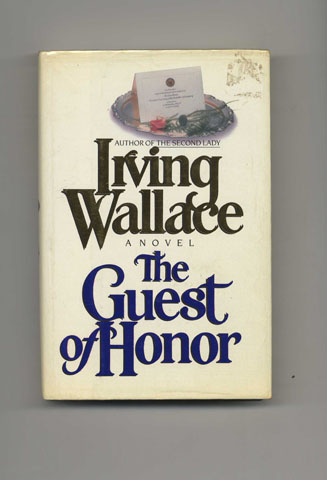The Guest of Honor - 1st Edition/1st Printing. Irving Wallace.