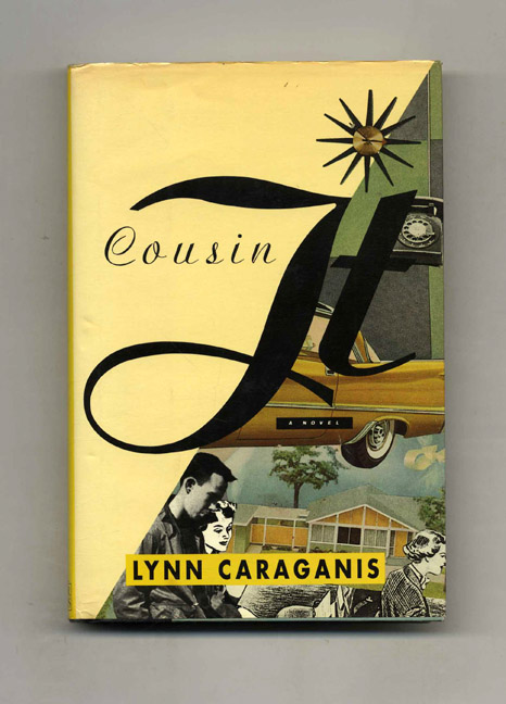Cousin It - 1st Edition/1st Printing. Lynn Caraganis.