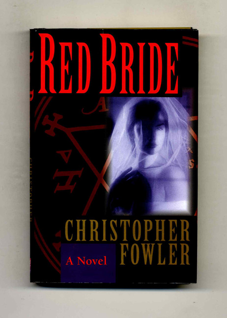 Red Bride - 1st US Edition/1st Printing. Christopher Fowler.