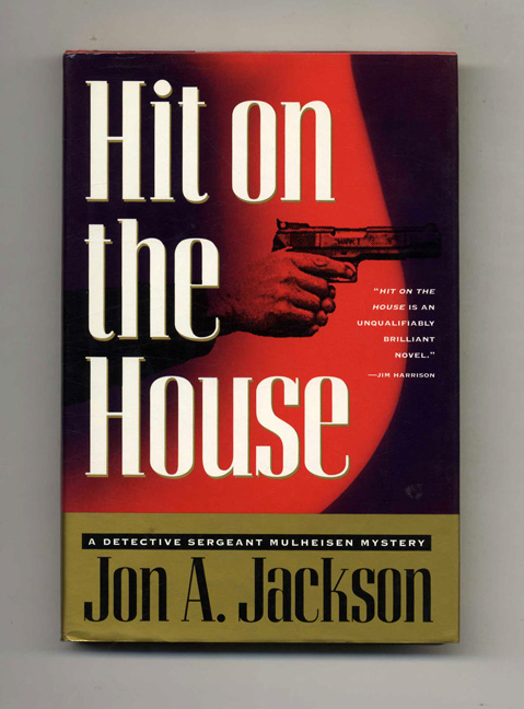 Hit on the House. Jon A. Jackson.