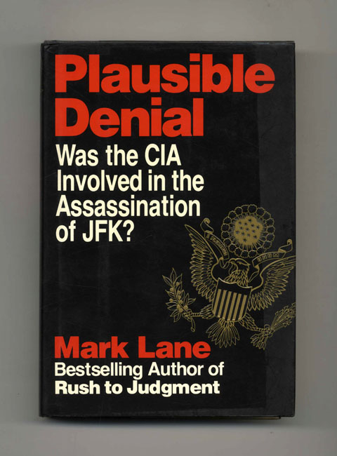 Plausible Denial - 1st Edition/1st Printing. Mark Lane.