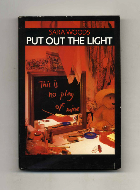 Put Out the Light - 1st US Edition/1st Printing. Sara Woods.
