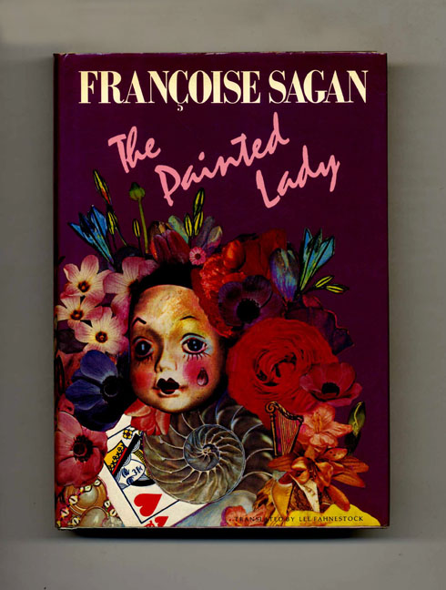 The Painted Lady - 1st Edition/1st Printing. Françoise Sagan, Lee Fahnestock.