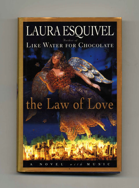 The Law of Love - 1st US Edition/1st Printing. Laura Esquivel.