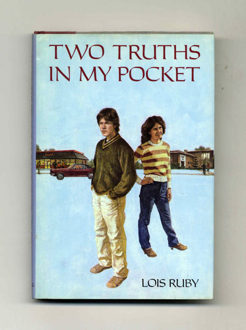 Two Truths in My Pocket - 1st Edition/1st Printing. Lois Ruby.