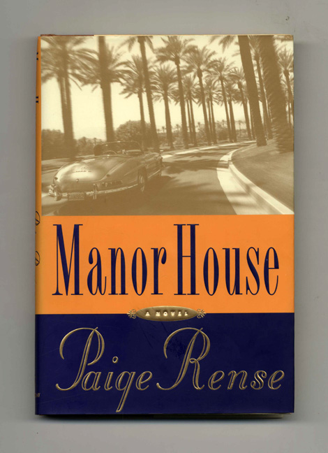 Manor House - 1st Edition/1st Printing. Paige Rense.