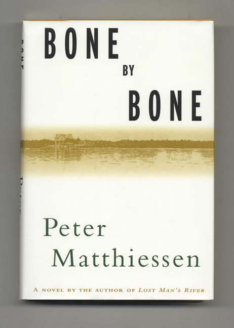Bone By Bone. Peter Matthiessen.