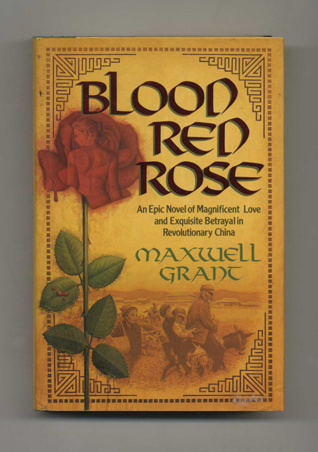 Blood Red Rose - 1st Edition/1st Printing. Maxwell Grant.