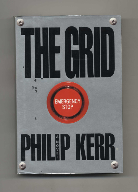 The Grid - 1st Edition/1st Printing. Philip Kerr.