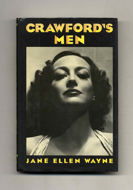 Crawford's Men - 1st Edition/1st Printing. Jane Ellen Wayne.
