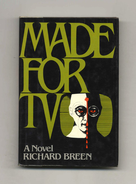 Made for TV - 1st Edition/1st Printing. Richard Breen.