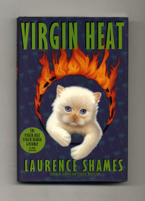 Virgin Heat - 1st Edition/1st Printing. Laurence Shames.