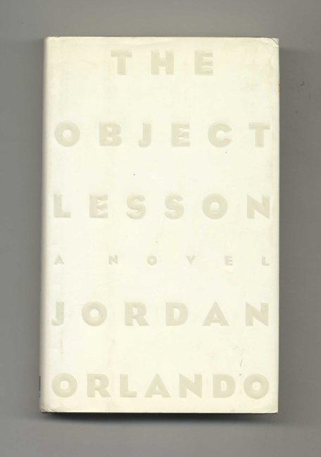 The Object Lesson - 1st Edition/1st Printing by Jordan Orlando on Books  Tell You Why, Inc
