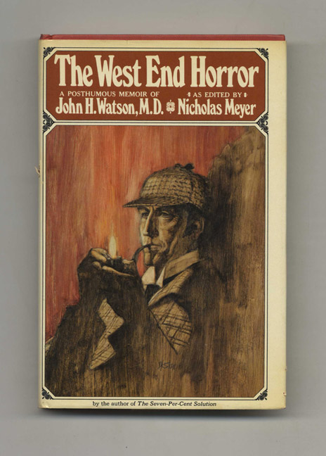 The West End Horror - 1st Edition/1st Printing. Nicholas Meyer.