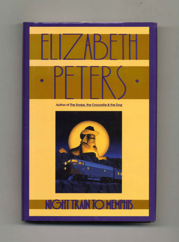 Night Train to Memphis - 1st Edition/1st Printing. Elizabeth Peters.
