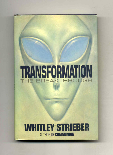 Transformation: the Breakthrough - 1st Edition/1st Printing. Whitley Strieber.