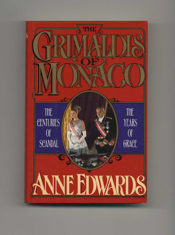 The Grimaldis of Monaco - 1st Edition/1st Printing. Anne Edwards.